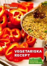 Här finns era vegetariska recept samlade - Vgregion.se