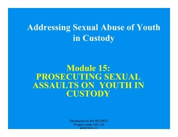 Module 15: PROSECUTING SEXUAL ASSAULTS