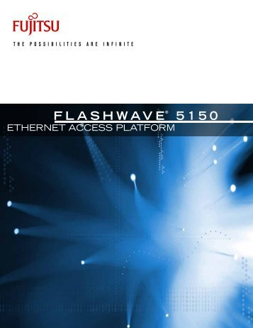 Flashwave® 5150 Overview - JM Fiber Optics, Inc.