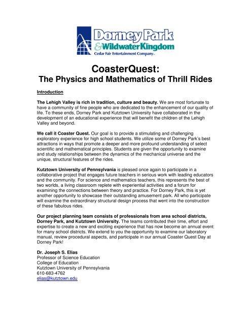 CoasterQuest: The Physics and Mathematics of Thrill     - Dorney Park