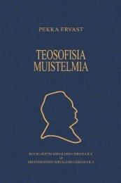 PE:n teosofisia muistelmia Muistoja menneiltä vuosilta - Pekka Ervast