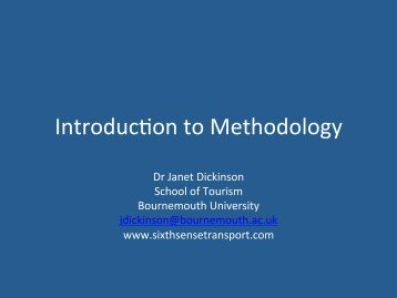 Janet Dickinson: Introduction to Methodology - IFITT