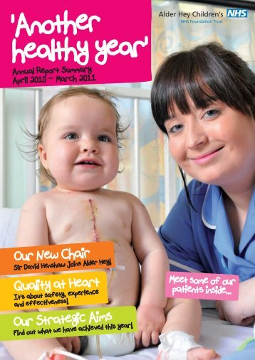 Annual Report Summary 2010-11 - Alder Hey Childrens Hospital