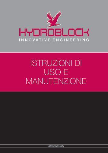 Istruzioni di uso e manutenzione (download pdf) - Hydroblock.net