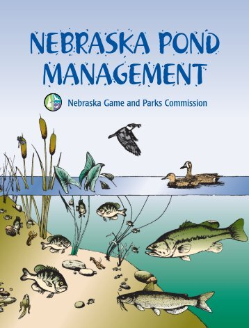 Pond Manual Intro & Chapter 1.qxd - Nebraska Game and Parks ...