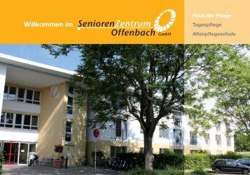 PDF Infobroschüre Haus d. Pflege - Senioren Zentrum Offenbach