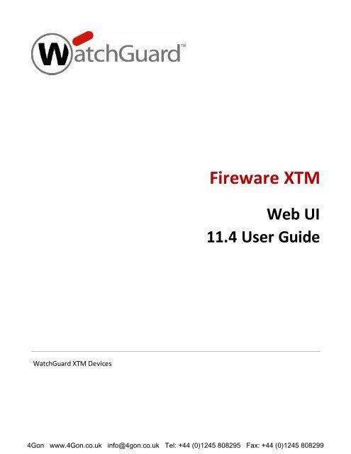 WatchGuard XTM Series Web UI Guide (PDF) - 4Gon
