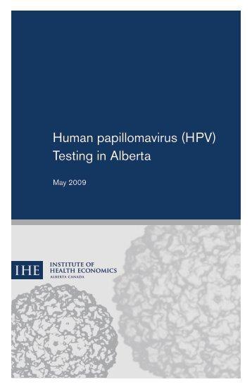Human papillomavirus (HPV) Testing in Alberta - Institute of Health ...