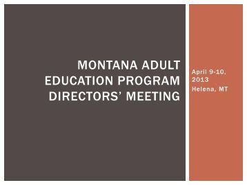 MT Adult Education Program Directors Meeting by ... - NW LINCS