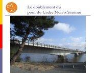 Le doublement du pont du Cadre Noir à Saumur