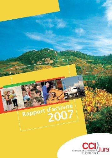 Rapport d'activité 2007 de la CCI du Jura