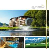 Imagebroschüre (55.80 MB) - Grand Tirolia Golf and Ski Resort