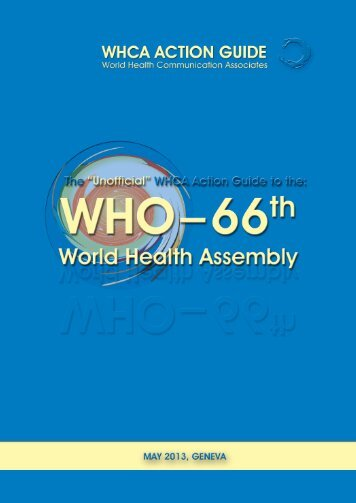 The Unofficial Guide to WHO 66th WHA - World Health ...