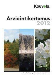 Arviointikertomus vuodelta 2012 - Kouvola