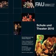 Schule und Theater 2010 - Institut für Pädagogik - Friedrich ...