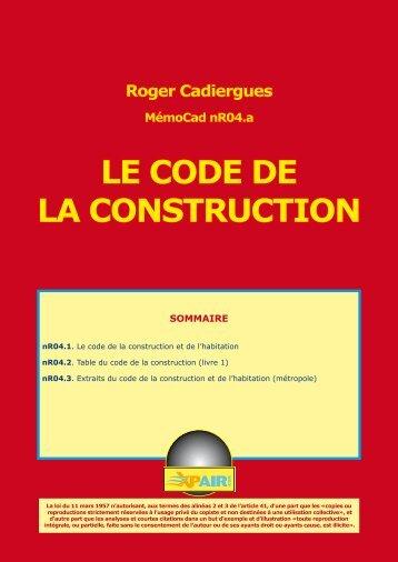 LE CODE DE LA CONSTRUCTION