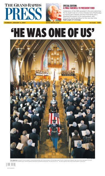 special edition: a final farewell to president ford - MLive.com
