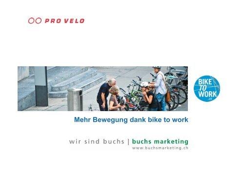 Mehr Bewegung dank bike to work - Buchs Marketing