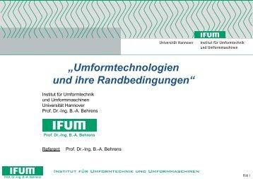 Umformtechnologien und ihre Randbedingungen - Friedrich ...