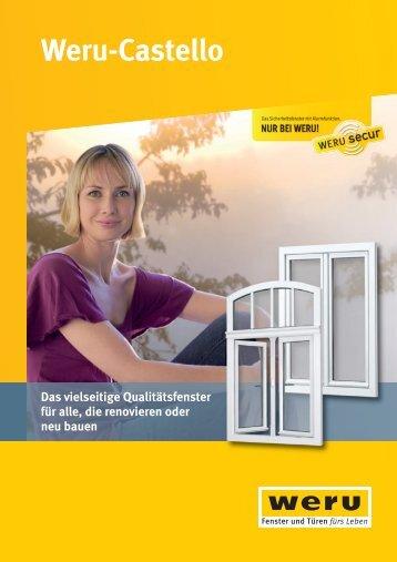 Weru Castello - Das vielseitige Qualitätsfenster für alle, die ...
