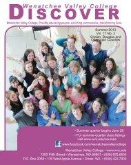 Summer 2013 Discover - Wenatchee Valley College
