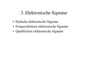 3. Elektronische Signatur