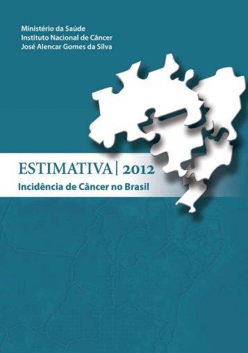 Estimativa 2012: Incidência de Câncer no Brasil
