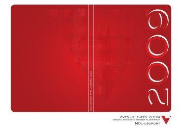 éves jelentés 2009 MOL-csoport - MOL-csoport Befektetői Kapcsolatok