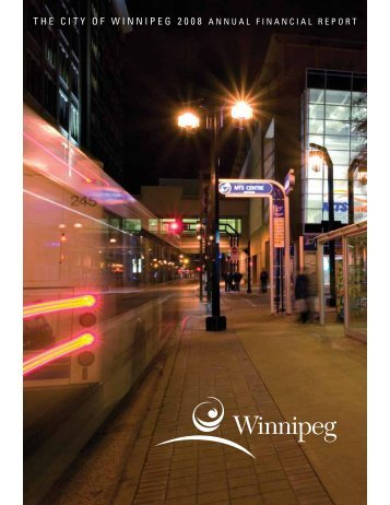 The CiTy of Winnipeg 2008 AnnuAl finAnCiAl reporT