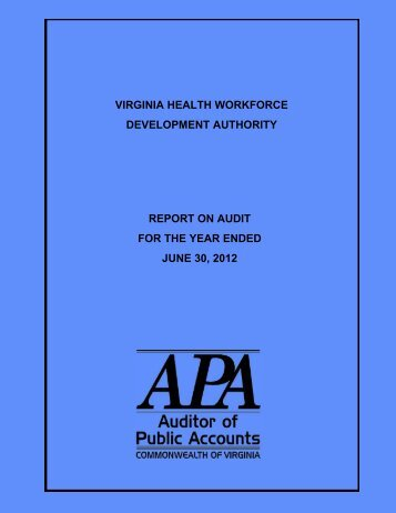 Virginia Health Workforce Development Authority report on audit for ...