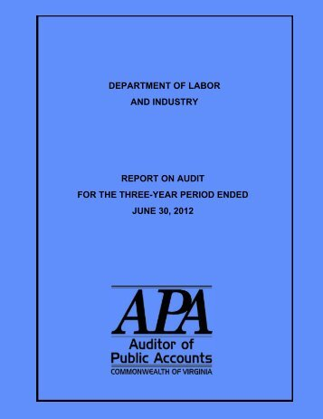 Department of Labor and Industry Report on Audit - Virginia Auditor ...