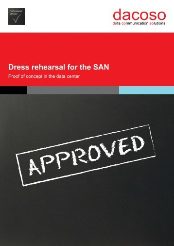 Dress rehearsal for the SAN - dacoso