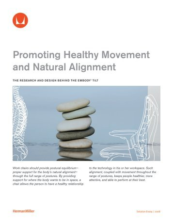 Promoting Healthy Movement and Natural Alignment - Herman Miller