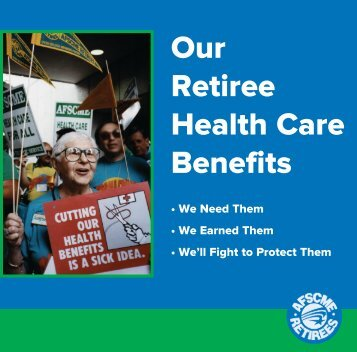 Our Retiree Health Care Benefits - AFSCME