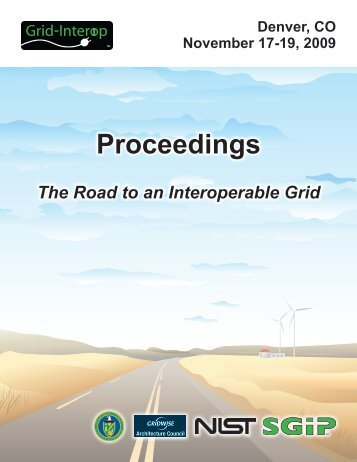 Grid Interop 2009 Proceedings - GridWise® Architecture Council