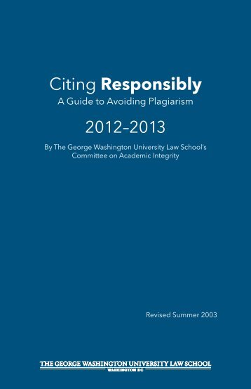 Citing Responsibly - George Washington University Law School