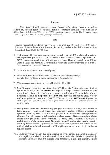č.j. 007 EX 336/05 - 48 Usnesení Mgr. Kamil Brančík, soudní ...