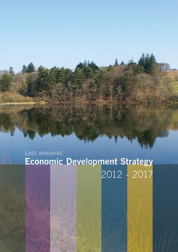 Economic Development Strategy 2012-2017 - East Ayrshire Council