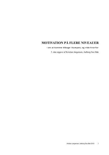 MOTIVATION PÅ FLERE NIVEAUER - Dansk Taekwondo Forbund
