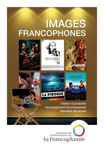 "Brochure ""Images francophones"" - Organisation internationale de la ..."