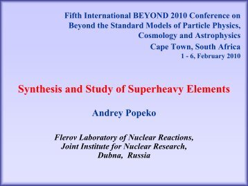 Synthesis and Study of Superheavy Elements