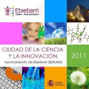 Ciudad de la Ciencia y la Innovación 2011 - Memoria completa