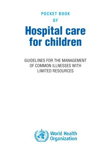 WHO Book of Hospital Care for Children - iDOC Africa
