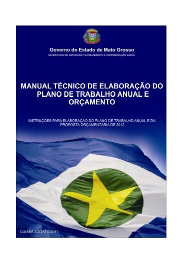 Manual PTA/LOA 2012 - seplan - Governo do Estado de Mato Grosso