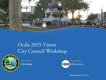 Draft City Council Workshop Presentation - City of Ocala