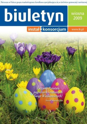 Biuletyn IK - wiosna 2009 - INSTAL-KONSORCJUM sp. z oo