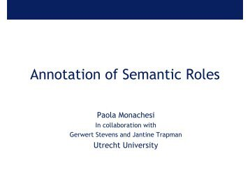 Annotation of Semantic Roles