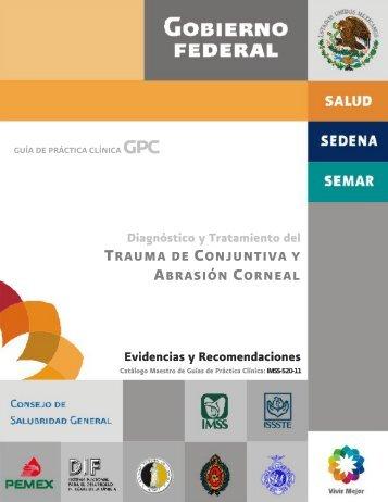 Diagnóstico y Tratamiento del TRAUMA DE CONJUNTIVA Y ... - issste