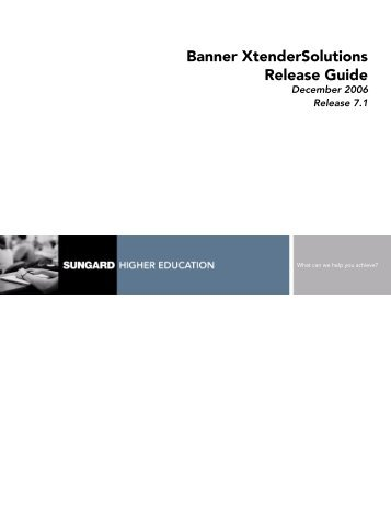 Banner XtenderSolutions / Release Guide / 7.1