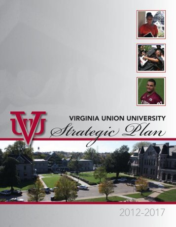 to view the 2012-2017 Strategic Plan - Virginia Union University